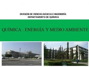DIVISIN DE CIENCIAS BSICAS E INGENIERA DEPARTAMENTO DE
