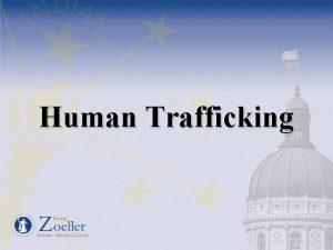 Human Trafficking The Indiana Human Trafficking Initiative Department
