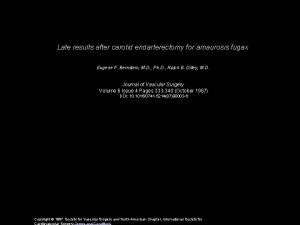 Late results after carotid endarterectomy for amaurosis fugax