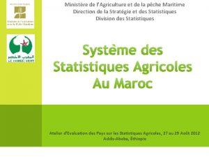 Ministre de lAgriculture et de la pche Maritime