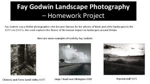Fay Godwin Landscape Photography Homework Project Fay Godwin