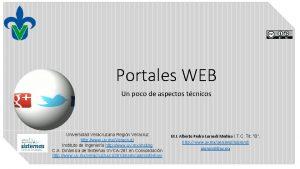 Portales WEB Un poco de aspectos tcnicos Universidad