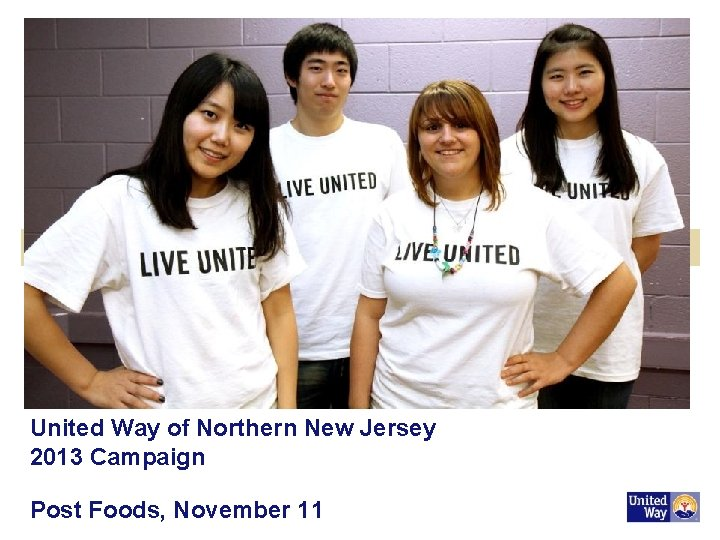 United Way of Northern New Jersey 2013 Campaign