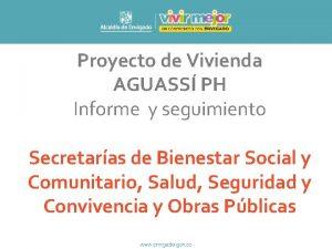 Proyecto de Vivienda AGUASS PH Informe y seguimiento
