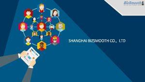 SHANGHAI BIZSMOOTH CO LTD Catalog Company Profile Company