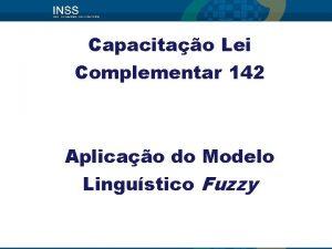 Capacitao Lei Complementar 142 Aplicao do Modelo Lingustico