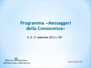 Programma Messaggeri della Conoscenza D D 21 settembre