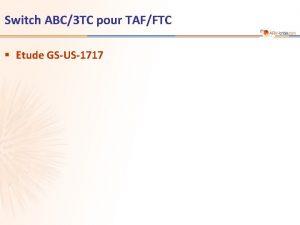 Switch ABC3 TC pour TAFFTC Etude GSUS1717 Etude