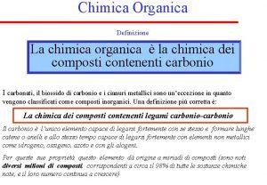 Chimica Organica Definizione La chimica organica la chimica