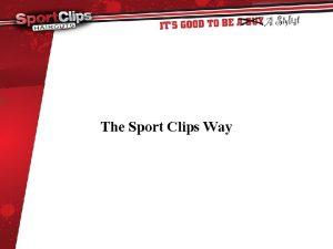 The Sport Clips Way Sport Clips History Gordon