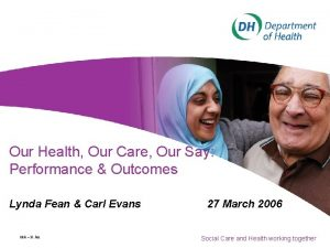 Our Health Our Care Our Say Performance Outcomes