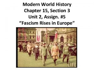 Modern World History Chapter 15 Section 3 Unit