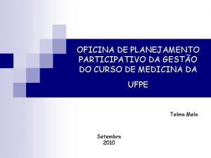 OFICINA DE PLANEJAMENTO PARTICIPATIVO DA GESTO DO CURSO