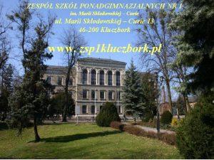 ZESP SZK PONADGIMNAZJALNYCH NR 1 im Marii Skodowskiej