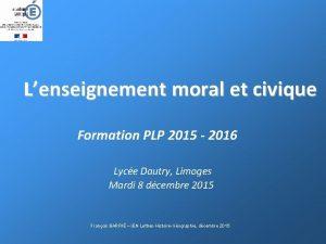 Lenseignement moral et civique Formation PLP 2015 2016