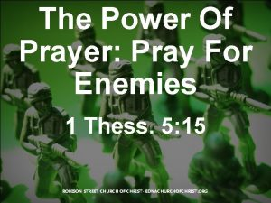 The Power Of Prayer Pray For Enemies 1