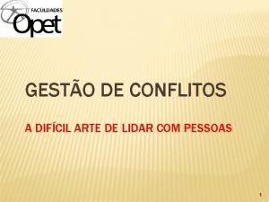 GESTO DE CONFLITOS A DIFCIL ARTE DE LIDAR