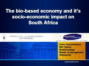 The biobased economy and its socioeconomic impact on