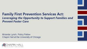 Family First Prevention Services Act Leveraging the Opportunity