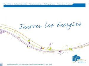 IFP 1 Sminaire Valorisation de la recherche brevet