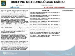 BRIEFING METEOROLGICO DIRIO Data 21052019 VISO GERAL REGIO