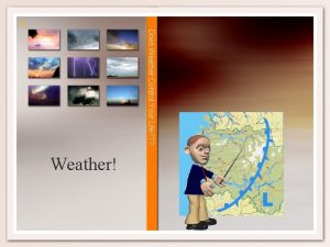 Does Weather Control Your Life Weather Weather Weather