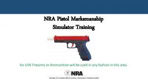 NRA Pistol Marksmanship Simulator Training No LIVE Firearms
