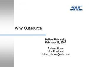 Why Outsource De Paul University February 19 2007