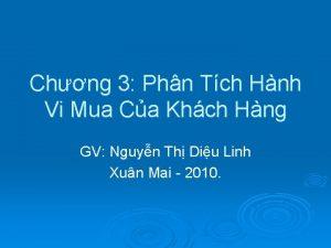 Chng 3 Phn Tch Hnh Vi Mua Ca