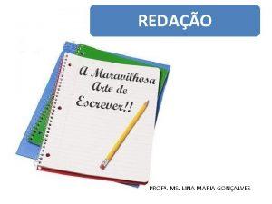REDAO PROF MS LINA MARIA GONALVES Texto unidade