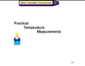 Agilent Technologies Classroom Series Practical Temperature Measurements 001