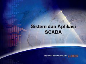 Sistem dan Aplikasi SCADA By Umar Muhammad MT