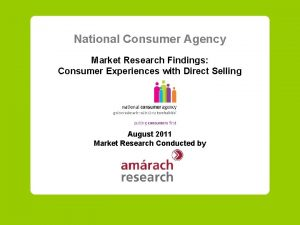 National Consumer Agency Market Research Findings Consumer Experiences