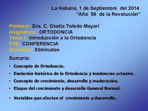 La Habana 1 de Septiembre del 2014 Ao