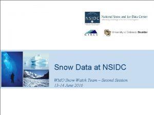 Program Logo Snow Data at NSIDC WMO Snow