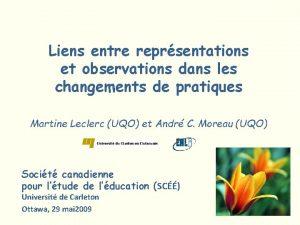 Liens entre reprsentations et observations dans les changements