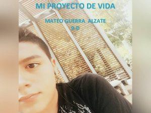 MI PROYECTO DE VIDA GUERRA ALZATE MIMATEO PROYECTO