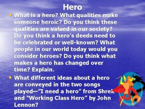 Hero What is a hero What qualities make
