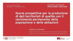 Censimento permanente POPOLAZIONE E ABITAZIONI XXXIX Conferenza AISRe