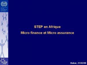 STEP en Afrique Micro finance et Micro assurance