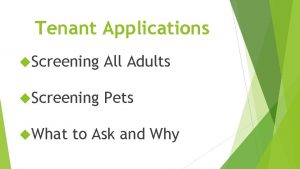 Tenant Applications Screening All Adults Screening Pets What