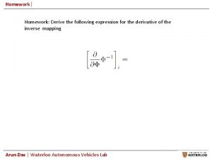 Homework Homework Derive the following expression for the