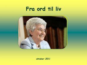 Fra ord til liv oktober 2011 Flg meg