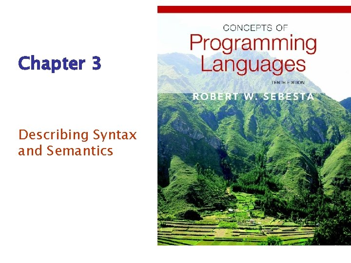 Chapter 3 Describing Syntax and Semantics Chapter 3