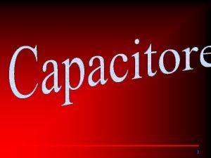 1 SUMRIO Capacitor Descarga do capacitor Capacitncia Tenso