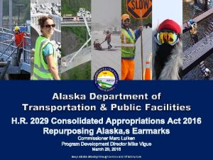 Alaska Department of Transportation Public Facilities Keep Alaska