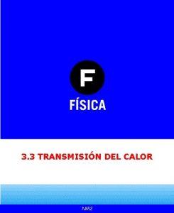 3 3 TRANSMISIN DEL CALOR NM 2 TRANSMISIN