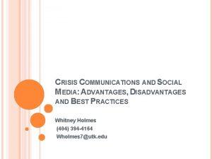 CRISIS COMMUNICATIONS AND SOCIAL MEDIA ADVANTAGES DISADVANTAGES AND