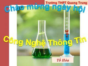 Trng THPT Quang Trung T Ha Chng 3