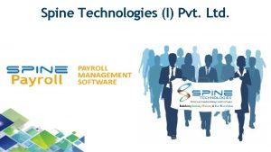 Spine Technologies I Pvt Ltd SPINE Introduction 14